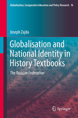 Zajda, Joseph - Globalisation and National Identity in History Textbooks, ebook