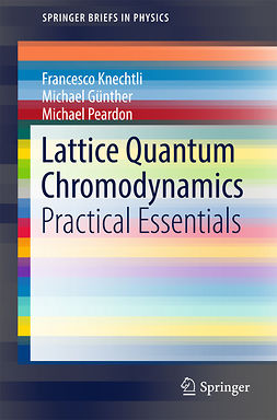 Günther, Michael - Lattice Quantum Chromodynamics, ebook