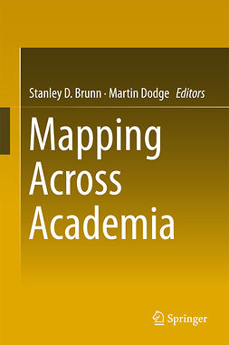 Brunn, Stanley D. - Mapping Across Academia, ebook