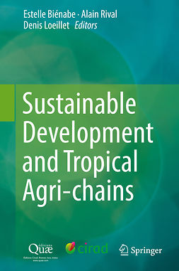 Biénabe, Estelle - Sustainable Development and Tropical Agri-chains, ebook