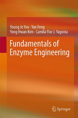 Feng, Yan - Fundamentals of Enzyme Engineering, ebook