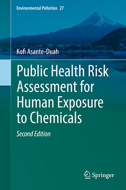 Asante-Duah, Kofi - Public Health Risk Assessment for Human Exposure to Chemicals, ebook