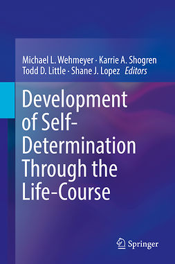 Little, Todd D. - Development of Self-Determination Through the Life-Course, e-bok