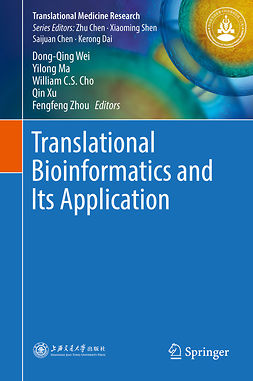 Cho, William C.S. - Translational Bioinformatics and Its Application, e-kirja