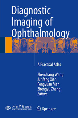 Man, Fengyuan - Diagnostic Imaging of Ophthalmology, ebook