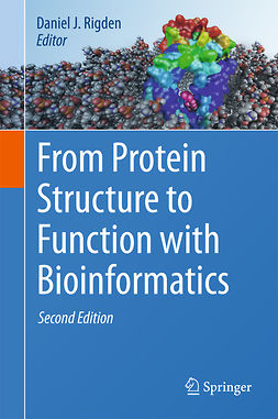 Rigden, Daniel J. - From Protein Structure to Function with Bioinformatics, e-kirja