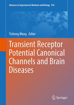 Wang, Yizheng - Transient Receptor Potential Canonical Channels and Brain Diseases, ebook