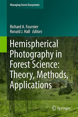 Fournier, Richard A. - Hemispherical Photography in Forest Science: Theory, Methods, Applications, ebook