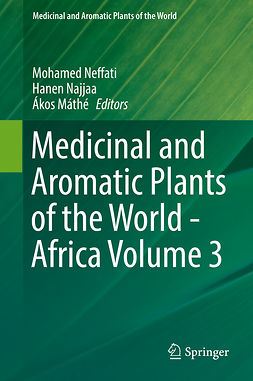 Máthé, Ákos - Medicinal and Aromatic Plants of the World - Africa Volume 3, e-kirja