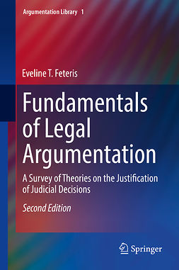 Feteris, Eveline T. - Fundamentals of Legal Argumentation, ebook