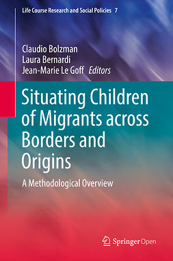Bernardi, Laura - Situating Children of Migrants across Borders and Origins, ebook