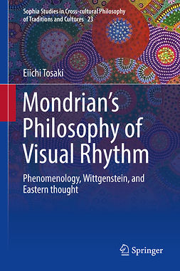 Tosaki, Eiichi - Mondrian's Philosophy of Visual Rhythm, e-bok