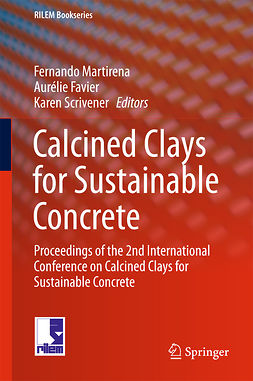 Favier, Aurélie - Calcined Clays for Sustainable Concrete, e-kirja