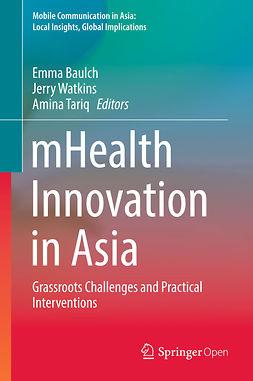 Baulch, Emma - mHealth Innovation in Asia, ebook