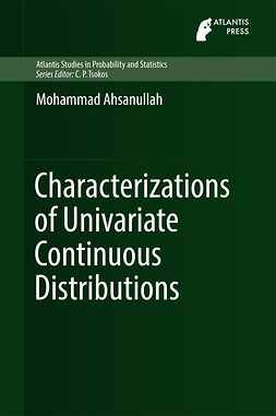 Ahsanullah, Mohammad - Characterizations of Univariate Continuous Distributions, ebook