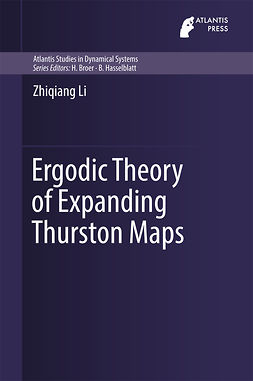 Li, Zhiqiang - Ergodic Theory of Expanding Thurston Maps, ebook