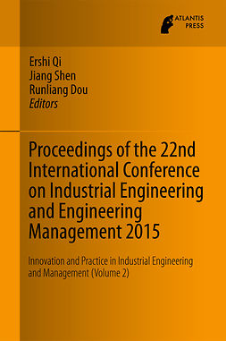 Dou, Runliang - Proceedings of the 22nd International Conference on Industrial Engineering and Engineering Management 2015, e-kirja
