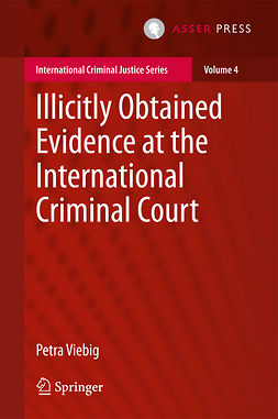 Viebig, Petra - Illicitly Obtained Evidence at the International Criminal Court, ebook