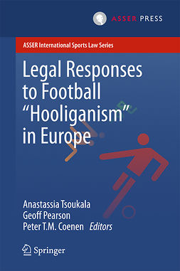 Coenen, Peter T.M. - Legal Responses to Football Hooliganism in Europe, ebook