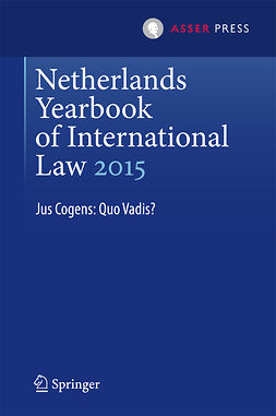Heijer, Maarten den - Netherlands Yearbook of International Law 2015, e-bok