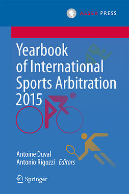 Duval, Antoine - Yearbook of International Sports Arbitration 2015, ebook