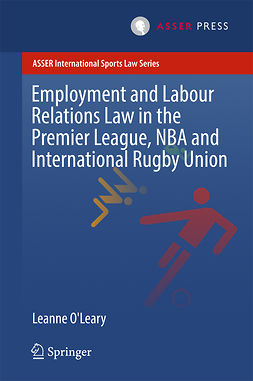 O'Leary, Leanne - Employment and Labour Relations Law in the Premier League, NBA and International Rugby Union, e-bok