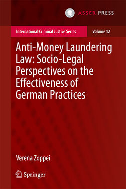 Zoppei, Verena - Anti-money Laundering Law: Socio-legal Perspectives on the Effectiveness of German Practices, ebook