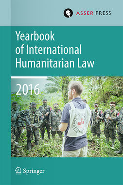Geiß, Robin - Yearbook of International Humanitarian Law   Volume 19, 2016, e-kirja