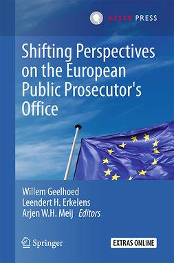 Erkelens, Leendert H. - Shifting Perspectives on the European Public Prosecutor's Office, e-kirja