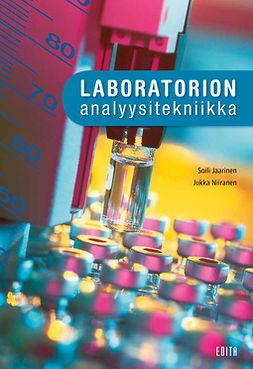 Jaarinen, Soili - Laboratorion analyysitekniikka, ebook