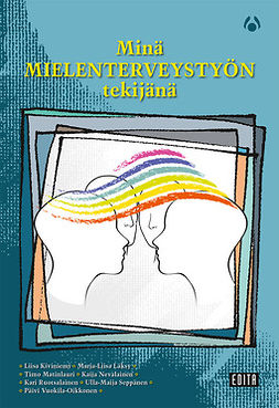 Kiviniemi, Liisa - Minä mielenterveystyön tekijänä, e-kirja