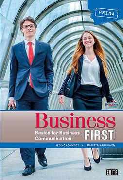 Lönnrot, Ildikó - Business First: Basics for Business Communication, e-kirja