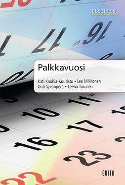 Kouhia-Kuusisto, Kati - Palkkavuosi, e-bok