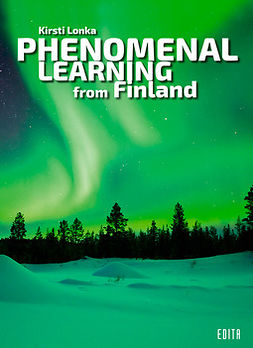 Lonka, Kirsti - Phenomenal Learning from Finland, ebook