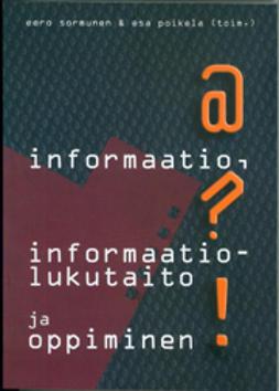 Poikela, Esa - Informaatio, informaatiolukutaito ja oppiminen, e-kirja