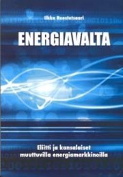 Ilkka, Ruostetsaari - Energiavalta, ebook