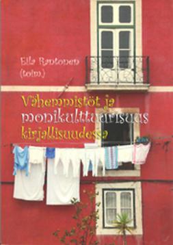 Eila, Rantonen - Vähemmistöt ja monikulttuurisuus kirjallisuudessa, e-bok