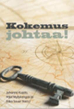 Kujala, Johanna - Kokemus johtaa!, e-bok