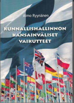 Ryynänen, Aimo - Kunnallishallinnon kansainväliset vaikutteet, e-kirja