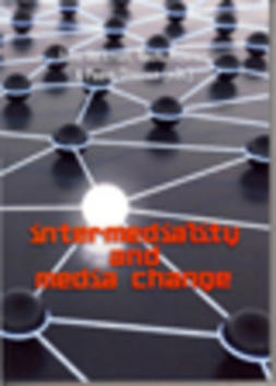 Juha, Herkman - Intermediality and media change, ebook