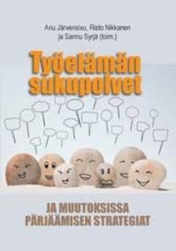 Järvensivu, Anu - Työelämän sukupolvet, ebook