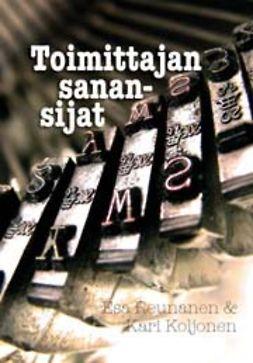 Koljonen, Kari - Toimittajan sanansijat, e-bok