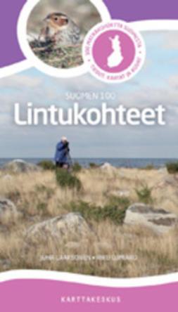 Laaksonen, Juha - Lintukohteet. Suomen 100, e-kirja