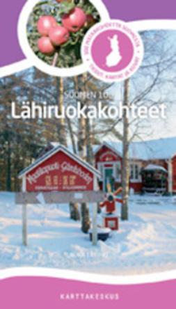Ertimo, Laura - Lähiruokakohteet. Suomen 100, e-kirja