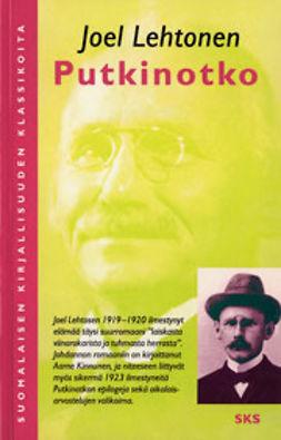 Lehtonen, Joel - Putkinotko, ebook