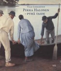 Lukkarinen, Ville - Pekka Halonen - Pyhä taide, e-kirja