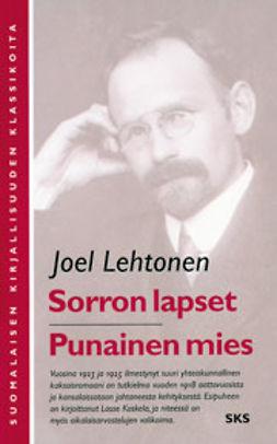 Lehtonen, Joel - Sorron lapset, Punainen mies, e-bok