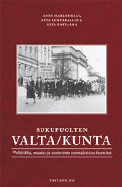 Holli, Anne-Maria - Sukupuolten valta/kunta, ebook
