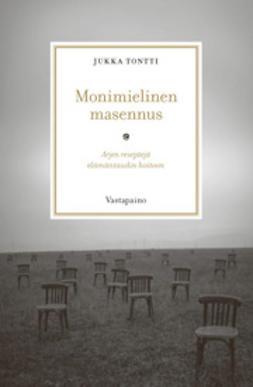 Tontti, Jukka - Monimielinen masennus, e-kirja