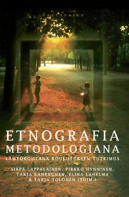 Hynninen, Pirkko - Etnografia metodologiana, e-kirja